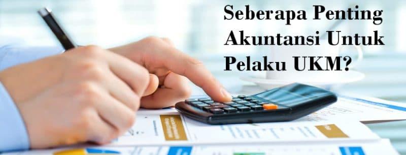 Peran Akuntansi dalam perkembangan UKM