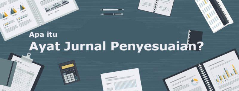 Contoh Ayat Jurnal Penyesuaian Pada Pembukuan Perusahaan